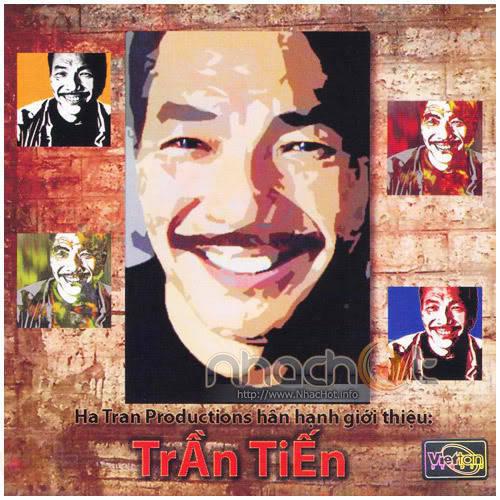 Hà Trần Productions – Trần Tiến (2008)