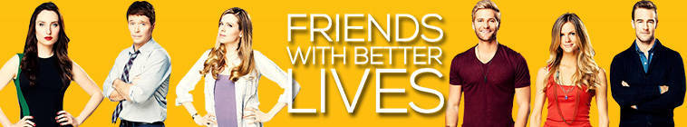 Friends with Better Lives S01E10 HDTV x264-LOL