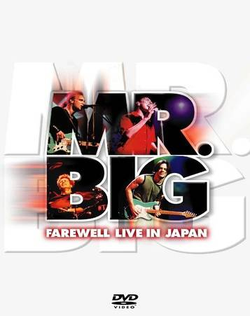 Mr. Big - Farewell Live In Japan (2002)