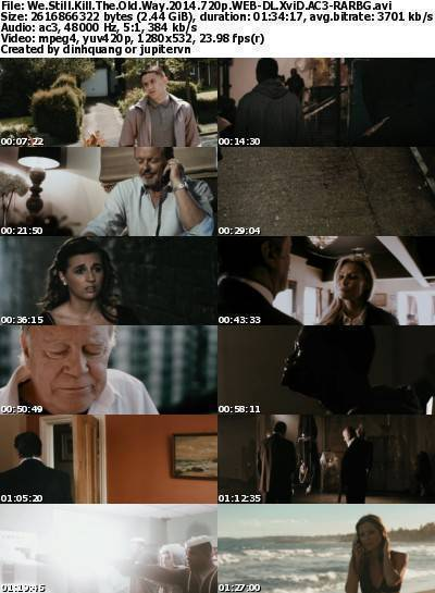 We Still Kill the Old Way (2014) 720p WEB-DL XviD AC3-RARBG