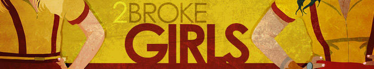 2 Broke Girls S04E22 And the Disappointing Unit 720p HDTV DD5 1 x264-CtrlHD