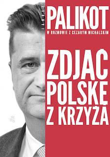 Janusz Palikot, Cezary Michalski - Zdjąć Polskę z krzyża