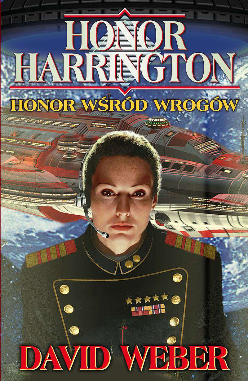 Honor Harrington #06 - Honor wśród wrogów