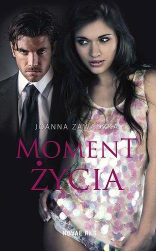 Joanna Zawadzka - Moment życia