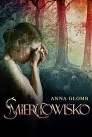 Anna Głomb - Śmierciowisko
