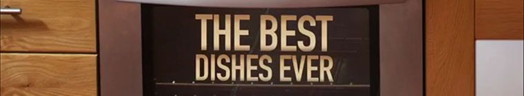 The Best Dishes Ever S01E13 HDTV x264-C4TV