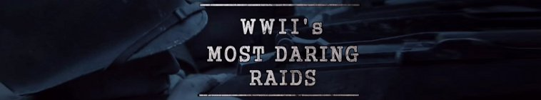 WWIIs Most Daring Raids S01E03 Churchill Strikes Back 720p HEVC x265-MeGusta