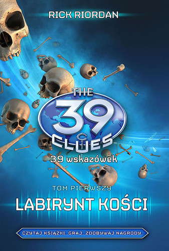 Labirynt kości - 39 wskazówek tom: 1 - Rick Riordan