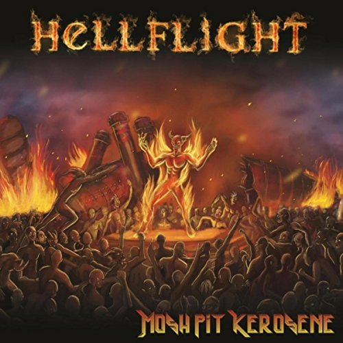 Hellflight - Mosh Pit Kerosene (2017)