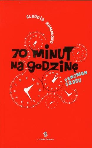 70 minut na godzinę - Claudia Hammond