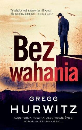 Bez wahania - Gregg Hurwitz
