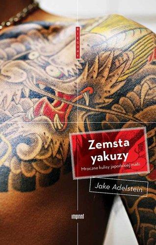 Zemsta yakuzy - Jake Adelstein