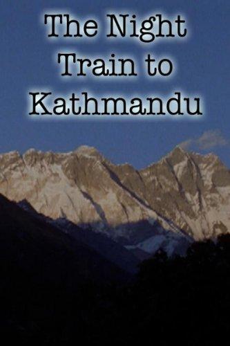 The Night Train to Kathmandu 1988 DVDRip XViD
