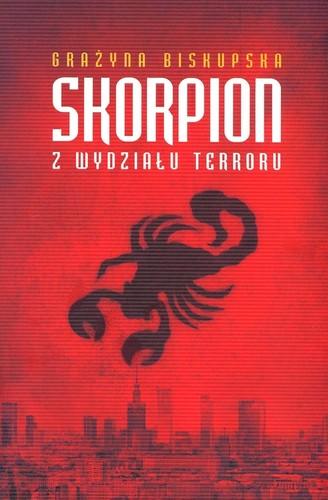 Skorpion z Wydziału Terroru - Grażyna Biskupska