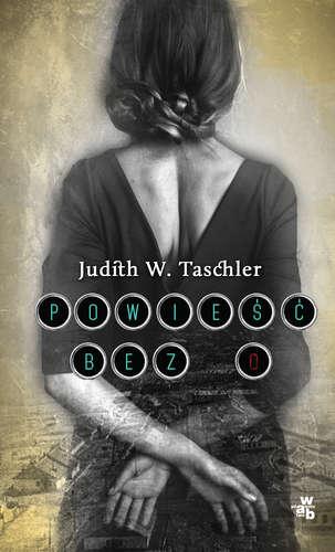Powieść bez O - Judith W. Taschler