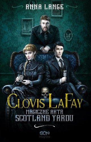 Clovis LaFay: Magiczne akta Scotland Yardu - Anna Lange