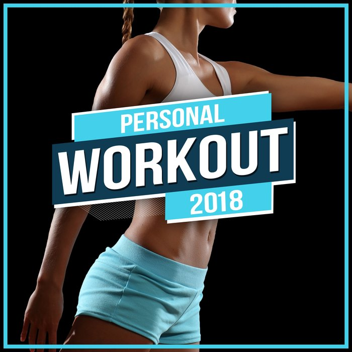 VA - Personal Workout 2018 (2018)