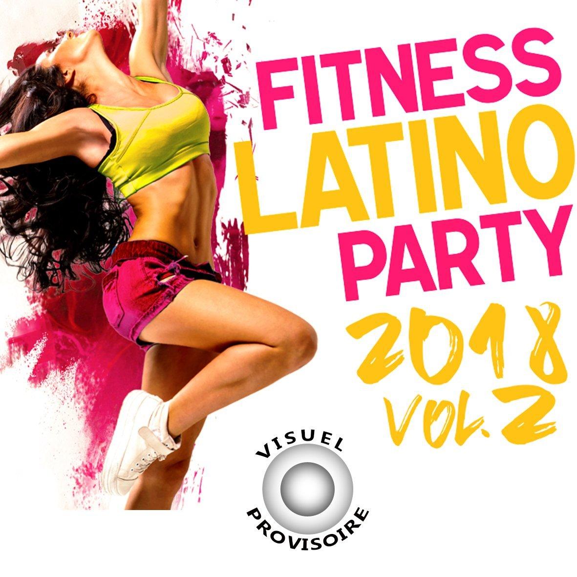 VA - Fitness Latino Party 2018 Vol 2 [3CD] (2018)