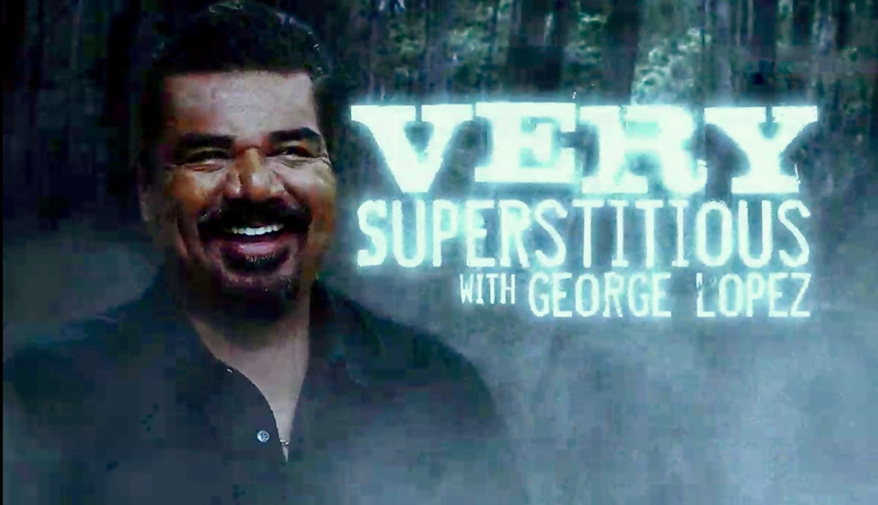 Very Superstitious with George Lopez S01E06 720p WEB h264-TBS