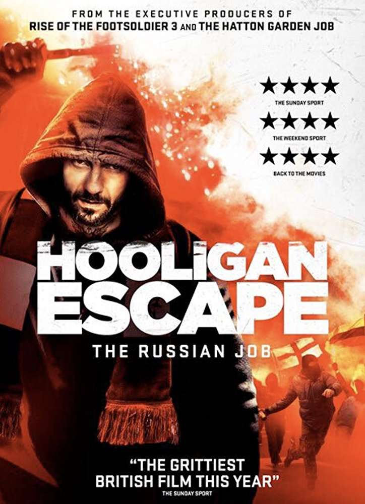 Hooligan Escape The Russian Job 2018 HDRip AC3 X264-CMRG