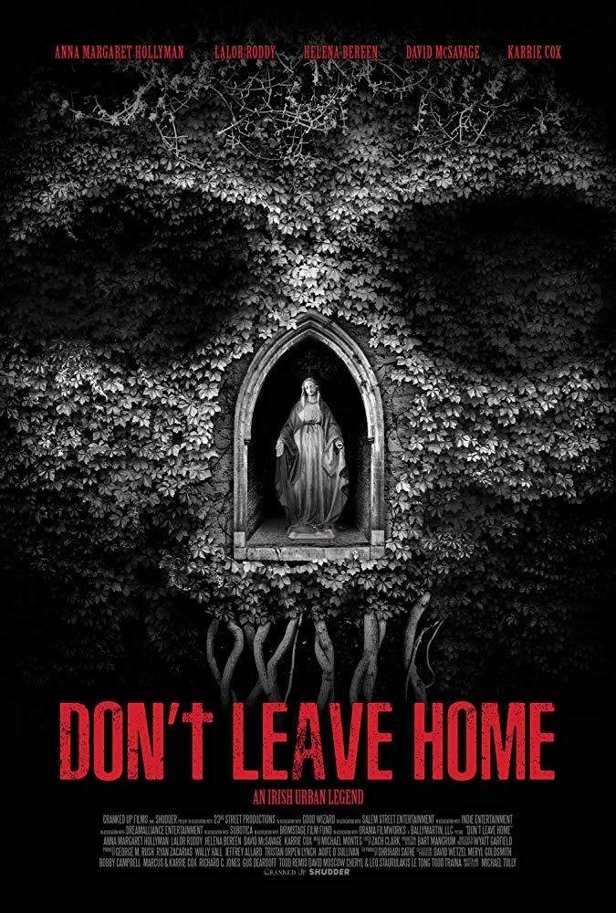 Dont Leave Home 2018 HDRip AC3 X264-CMRG[TGx]
