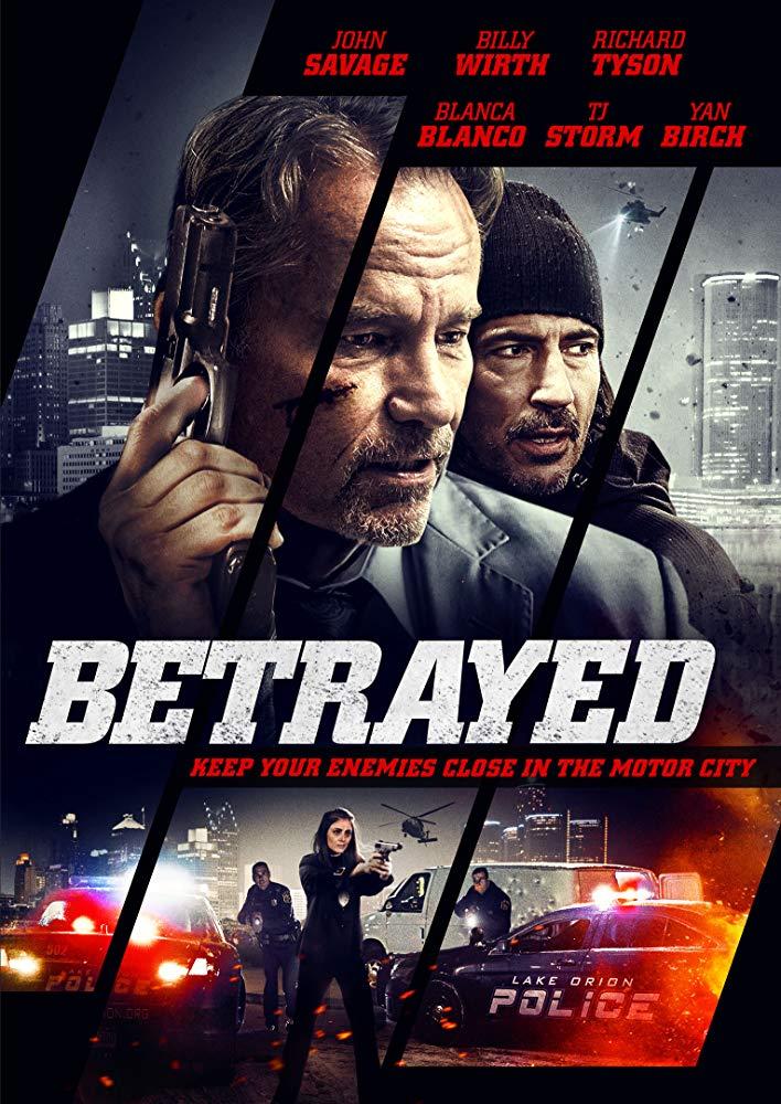 Betrayed (2018) [WEBRip] [1080p] YIFY