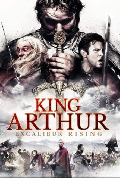 King Arthur Excalibur Rising (2017) [BluRay] [720p] YIFY