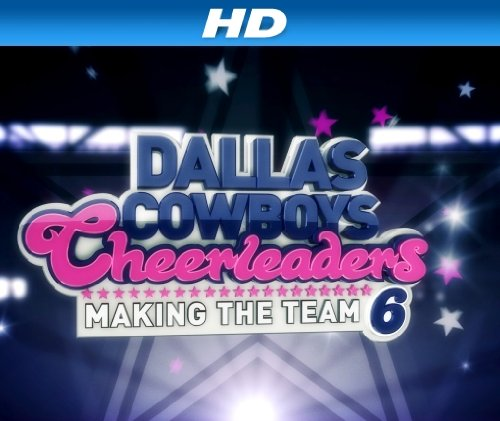 Dallas Cowboys Cheerleaders Making the S13E13 720p WEB x264-TBS