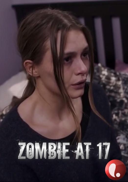 Zombie At 17 (2018) 1080p HDTV x264-W4F