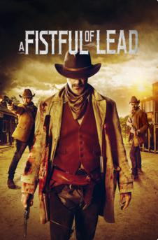 A Fistful Of Lead 2018 1080p WEB-DL DD 5 1 x264 [MW]