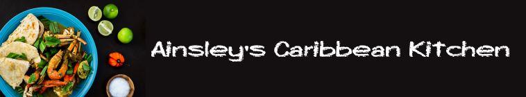 Ainsleys Caribbean Kitchen S01E08 WEB x264-LiGATE