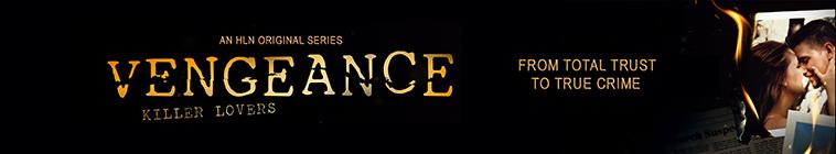 Vengeance Killer Lovers S01E08 Secret Lives and Alibis HDTV x264-CRiMSON