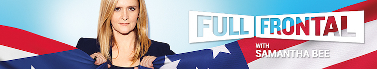 Full Frontal With Samantha Bee S04E09 480p x264-mSD