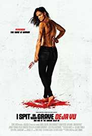 18 I Spit On Your Grave Deja Vu (2019) 720p BRRip x264 WoW