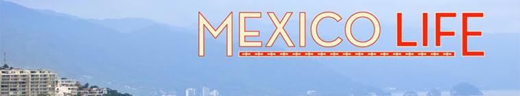 Mexico Life S04E02 Vacation Becomes Home 720p HDTV x264 CRiMSON