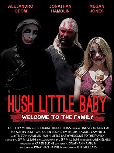 Hush Little Baby Welcome To The Family (2018) HDRip x264 SHADOW