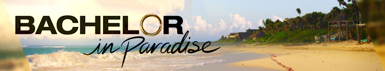 Bachelor In Paradise S06E01 720p WEB h264-TBS