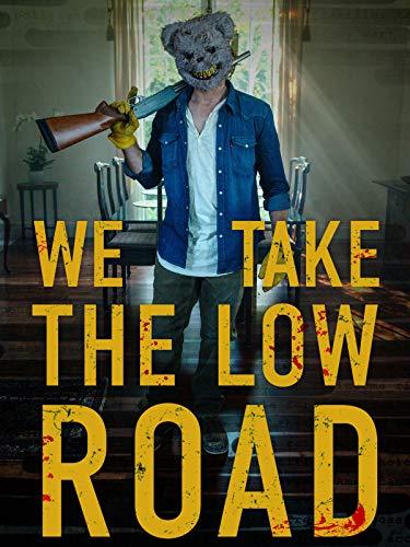 We Take The Low Road 2019 720p WEBRip 800MB x264-GalaxyRG