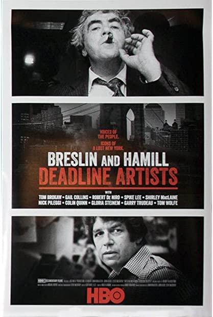 Breslin and Hamill Deadline Artists 2018 720p HMAX WEBRip 800MB x264-Galaxy ...
