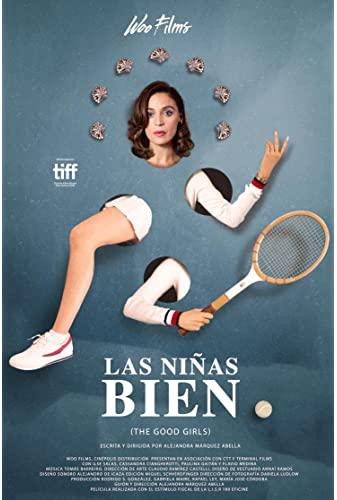 Las Ninas Bien 2018 SPANISH WEBRip x264-VXT