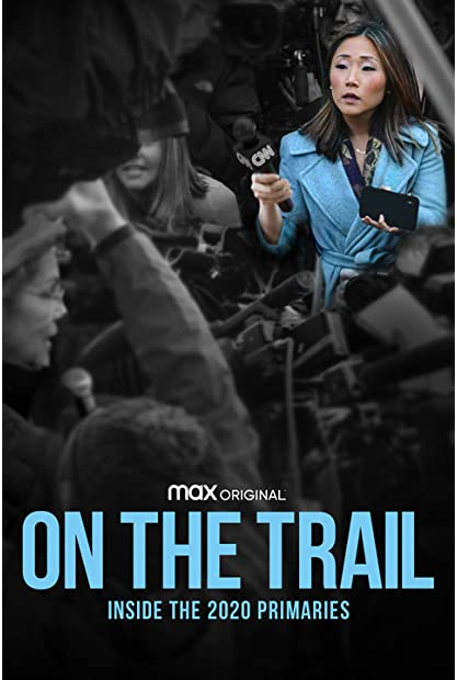 On the Trail Inside the 2020 Primaries 2020 720p HMAX WEBRip 800MB x264-GalaxyRG